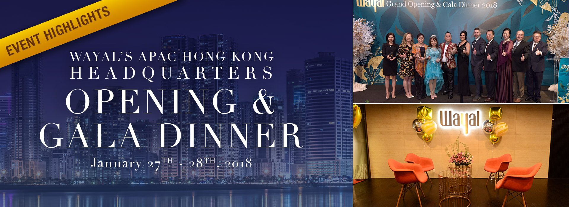 Wayal's APAC Hong Kong Headquarters Opening & Gala Dinner