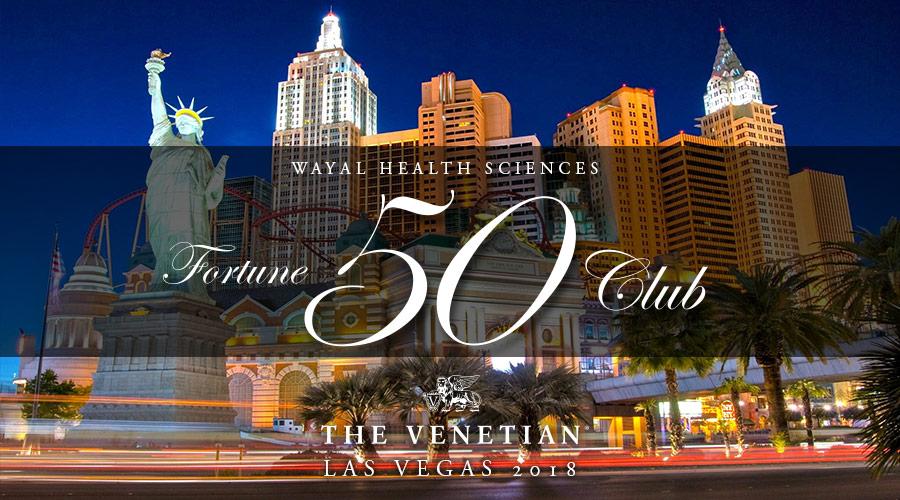 Fortune 50 Club Retreat 2018 –Las Vegas